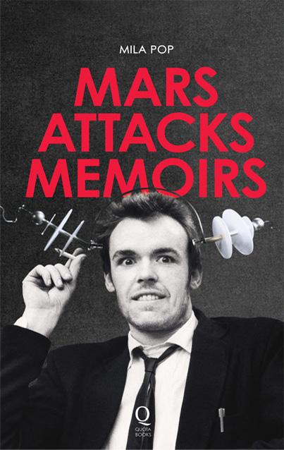 Mars Attacks Memoirs Paperback