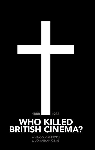 Who-Killed-British-Cinema-Hardback